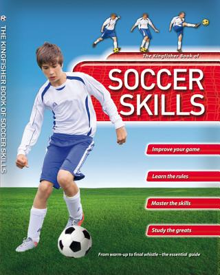 Kingfisher Book of Soccer Skills By Gifford, Clive